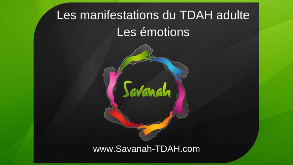 TDAH adulte - les émotions